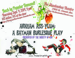 Arkham ASSylum: A Batman Burlesque Play, presented by...