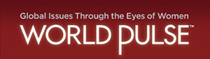 HEAR WORLD PULSE'S AWARD-WINNING VOICES OF OUR FUTURE...