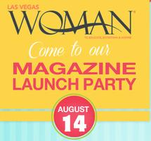 Las Vegas Woman Magazine LAUNCH PARTY: Fall Issue!