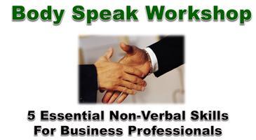 Body-SPEAK: 5 Essential Non-Verbal Skills For Business...