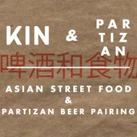 KIN & Partizan (Asian Street Food & Beer Pairing)
