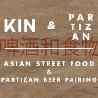 KIN & Partizan (Asian Street Food & Beer Pairing)