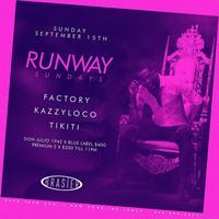 Runway Sundays @Brasier.nyc ~ DJs Factory Kazzyloco +...