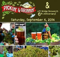 Pickin' & Grinnin' and Lift Bridge Brewery's 6th...