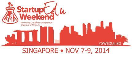 Startup Weekend Education (SWEDU) Singapore Nov 7-9th,...