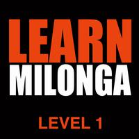 Learn Milonga - LEVEL 1