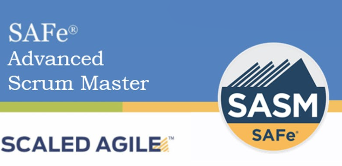 SAFe® 5.0 Advanced Scrum Master with SASM Certification 2 Days Training San Francisco,CA (Weekend)
