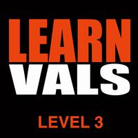 Learn Vals - LEVEL 3