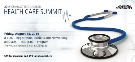 2014 Healthcare Summit Hosted by the Charlotte Chamber...