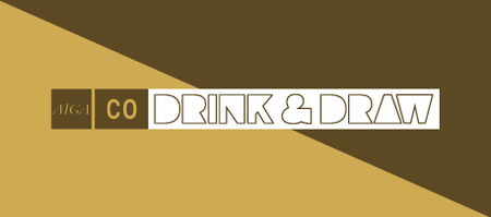 AIGA CO Drink & Draw: Denver - Round Robin