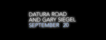 Datura Road and Gary Siegel, Sept 20