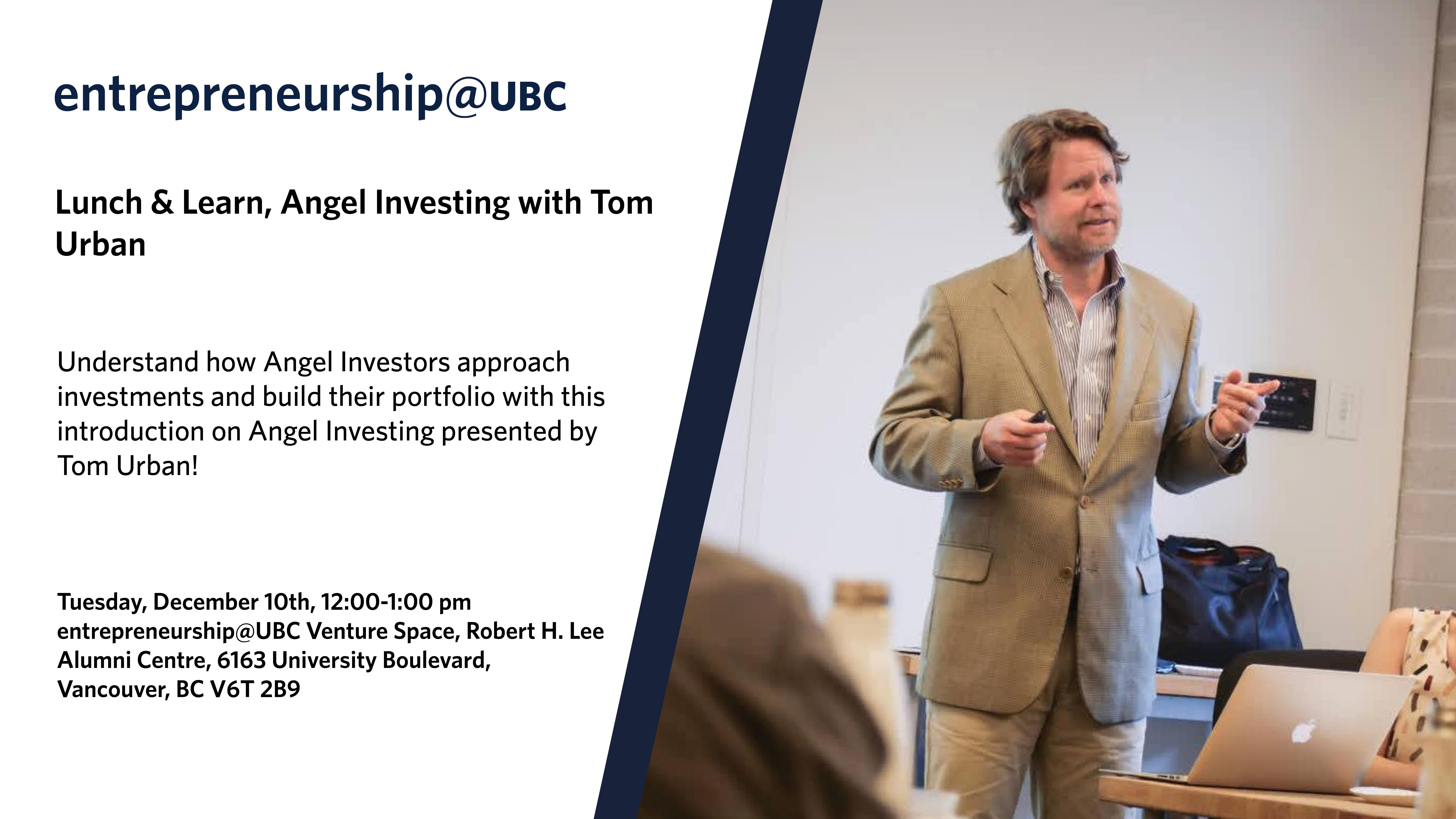entrepreneurship@UBC Lunch & Learn, with Tom Urban