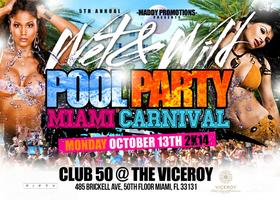 WET & WILD POOL PARTY MIAMI CARNIVAL
