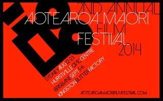 Aotearoa Maori Film Festival 2014 QLD