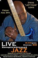 """Summer Jazz Series - Part II - feat. Steve """"Lefthand""""..."""