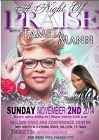 A Night of praise featuring Tamela Mann and Tasha Page ...