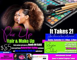 Pair Up for Hair and Make Up!