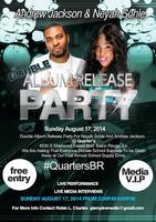 Double Album Release Party for Andrew Jackson and Neyah...