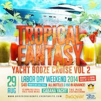 Tropical Fantasy: Yacht Booze Cruise Vol.2