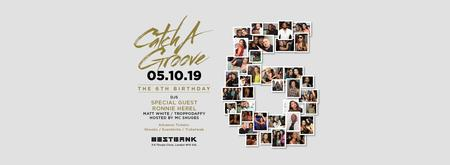 Catch A Groove - 6th Birthday - Sat 5th Oct
