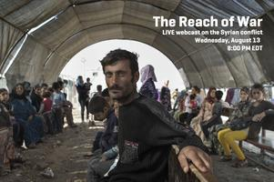 The Reach of War - webcast on the Syrian conflict