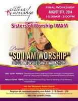 So I am Worship 3 Hour Intensive Workshop: Dancing...