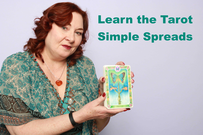 Learn the Tarot- Simple Tarot Spreads