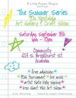 The Summer Series: 90's Nostalgia Event