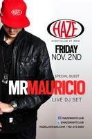 Mr Mauricio Guest DJ Set at HAZE Nightclub