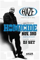DJ Homicide Guest DJ Set at HAZE Nightclub