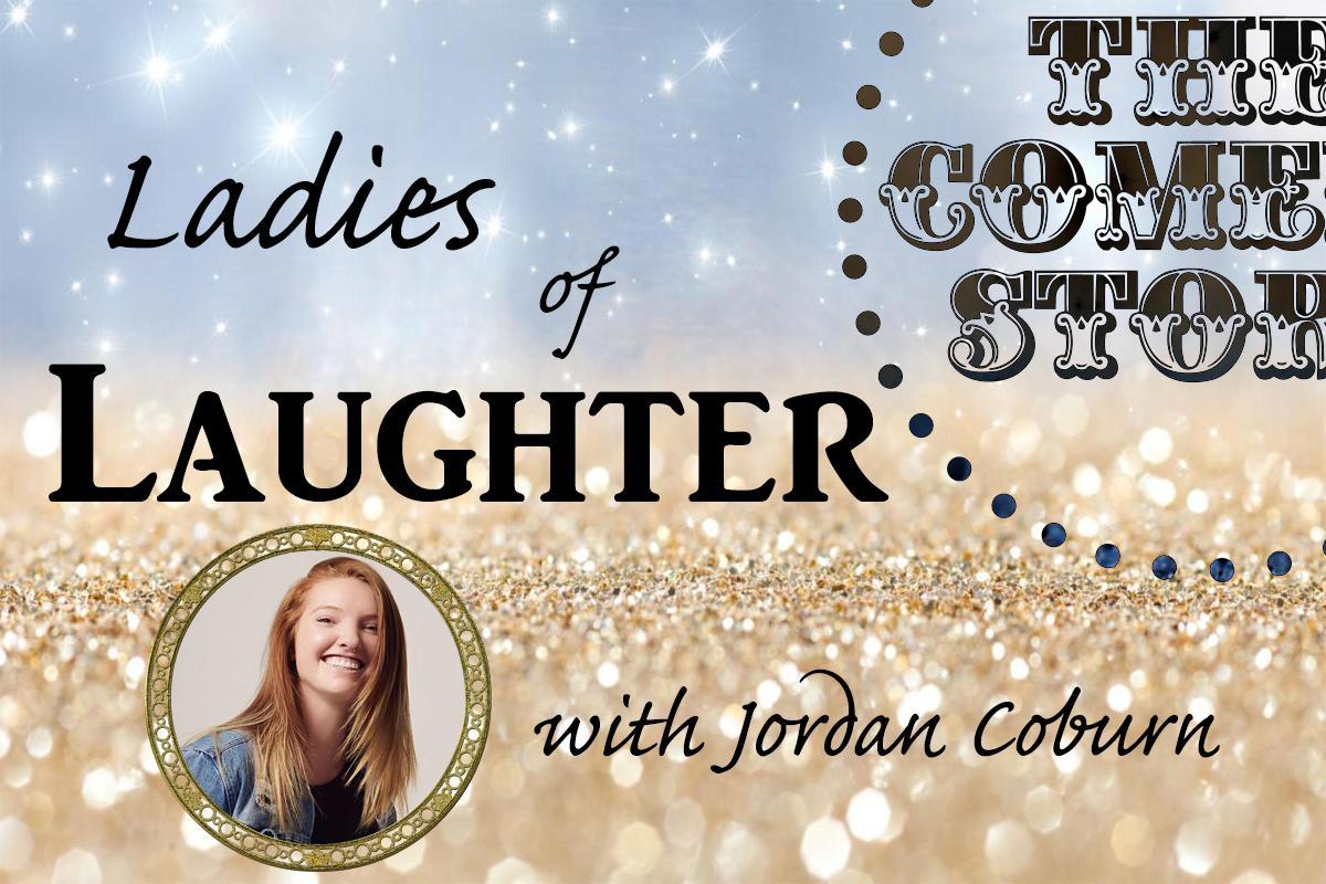 Ladies of Laughter   8pm