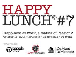 HappyLunch© #7 : Is Happiness at Work a matter of...
