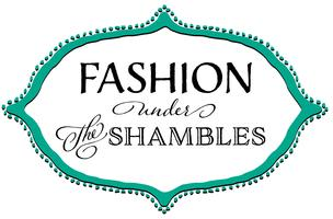 Fashion Under the Shambles