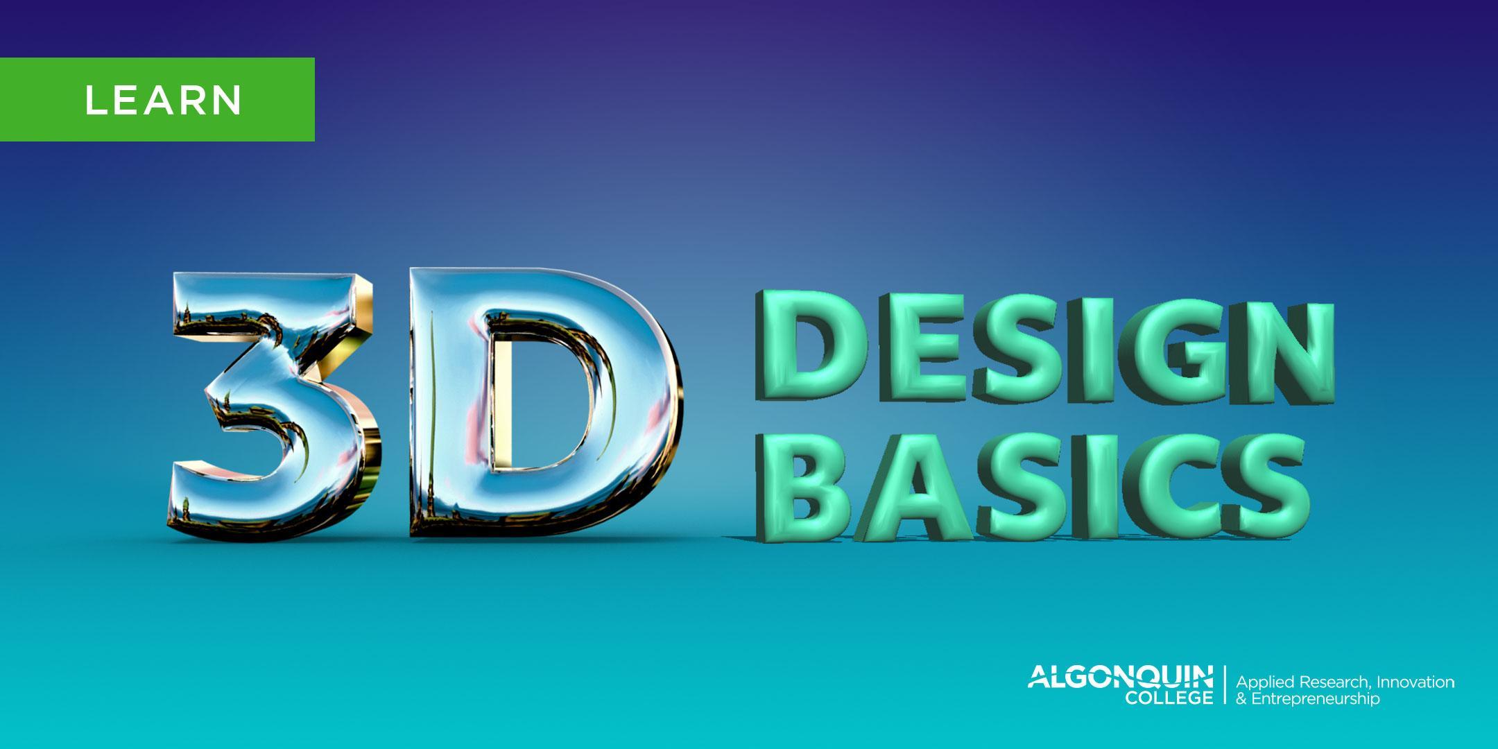 Algonquin College MakerSpace: 3D Design Basics