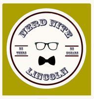 Nerd Nite #6 Lincoln