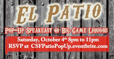 CSF 2014:  EL PATIO - Pop-Up Speakeasy