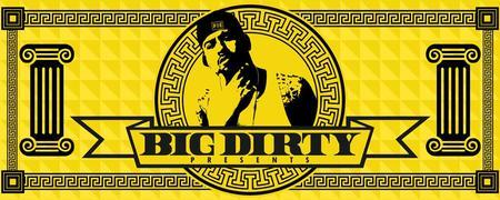 BIG DIRTY presents JOHNNY O