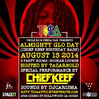 TI$A PRESENTS CHIEF KEEF ALMIGHTY GLO DAY