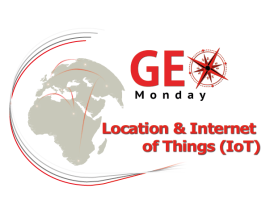 4th GeoMonday - Location and Internet of Things (IoT)