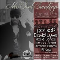 Neo Soul Sundays ft David Lyve, Got Sol? and more...