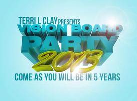 Come As you will be in 5 Years ~ Vision Board Party 2013 ~...