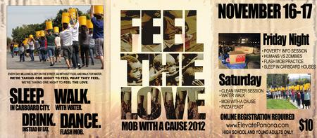 Feel the Love: Mob with a Cause 2012