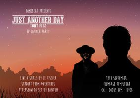 Tony Fitz - Just Another Day EP Launch