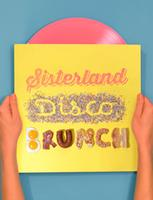 Sisterland Disco Brunch