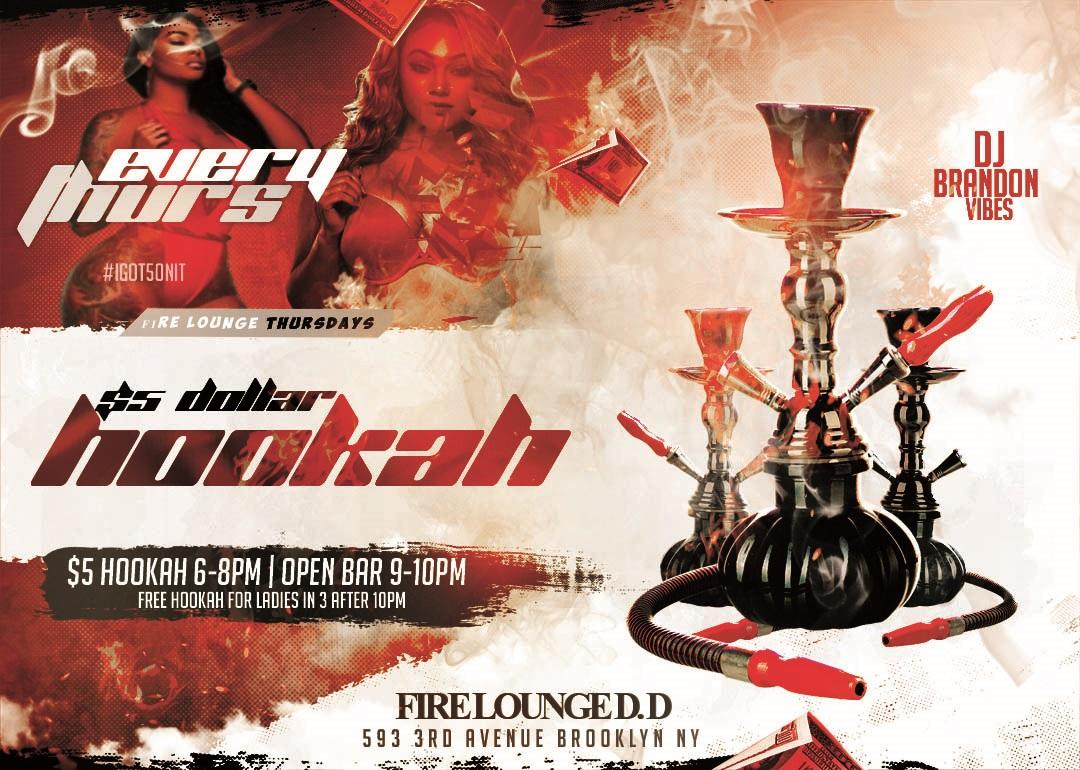 THURSDAYS AT FIRE LOUNGE ($5 HOOKAH + OPEN BAR)