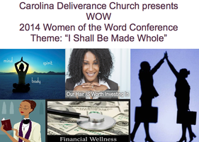 Carolina Deliverance Church presents WOW Women of the W...