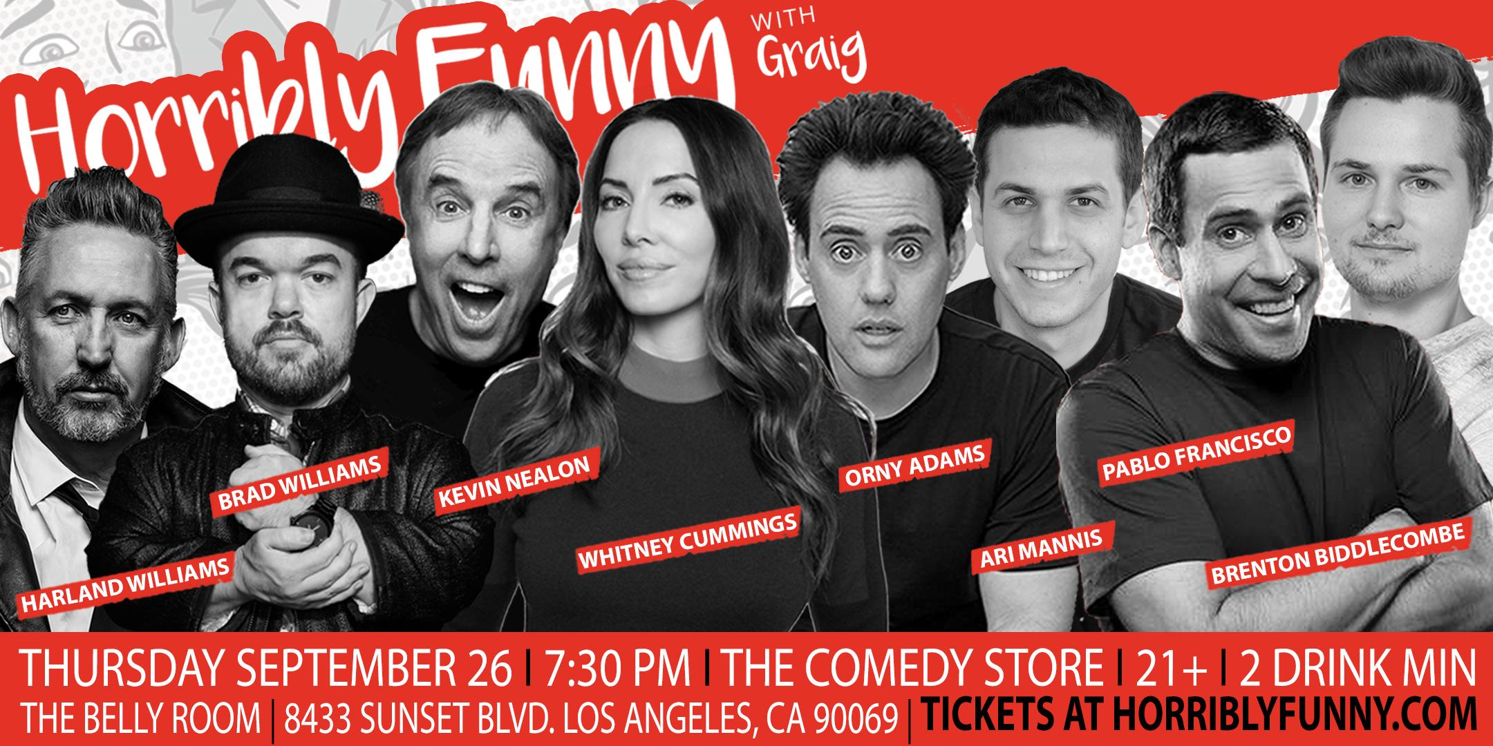 Horribly Funny- Kevin Nealon, Whitney Cummings, Harland Williams & More!
