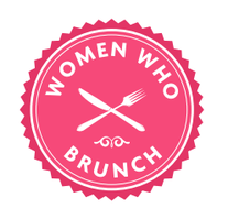 "Women Who Brunch - 1 Year Anniversary ""Breakfast for..."