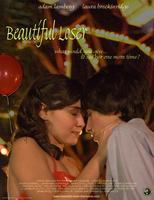 BEAUTIFUL LOSER (SAT. AUG. 23RD)
