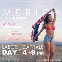 'Merica: The Day Party at Capitale | 9.1